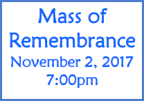 Mass of Remembrance - Nov 2nd  7:00pm